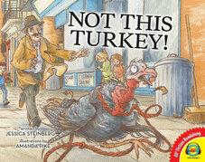 Not This Turkey!