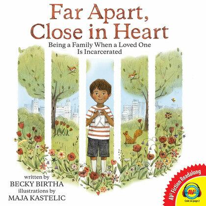 Far Apart, Close in Heart