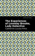 The Experience of Loveday Brooke, Lady Detective