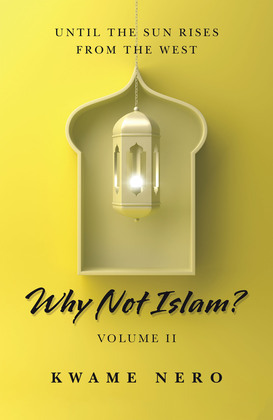 Why Not Islam?