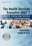 The Health Services Executive (HSE)