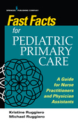 Fast Facts for Pediatric Primary Care