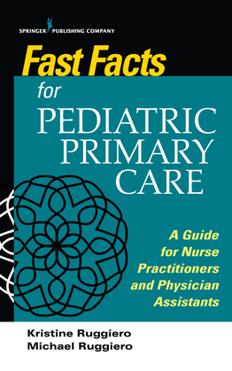 Fast Facts Handbook for Pediatric Primary Care