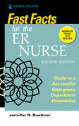 Fast Facts for the ER Nurse, Fourth Edition