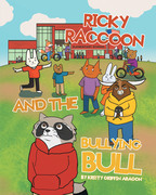Ricky Raccoon and the Bullying Bull