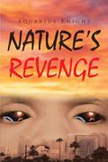 Nature's Revenge