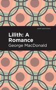 Lilith: A Romance
