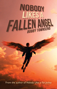 Nobody Likes a Fallen Angel