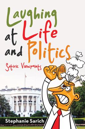Laughing at Life and Politics