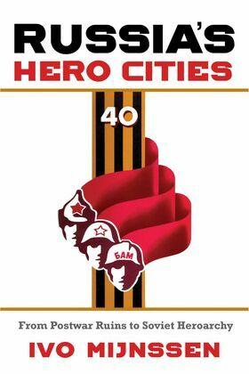 Russia's Hero Cities