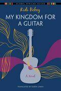 My Kingdom for a Guitar