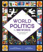 World Politics in 100 Words