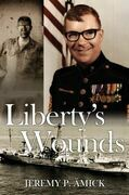 Liberty's Wounds