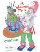 A Wonderful, Merry...Happy Birthday, Jesus...Christmas
