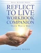 Reflect to Live Workbook Companion