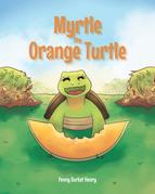 Myrtle the Orange Turtle