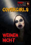 Covergirls weinen nicht
