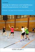 Training für defensive und halboffensive Abwehrkooperationen im Handball