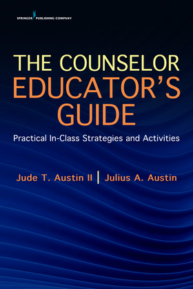 The Counselor Educator's Guide