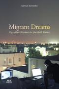 Migrant Dreams
