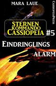Sternenkommando Cassiopeia 5: Eindringlingsalarm