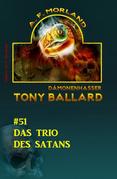 Tony Ballard #51: Das Trio des Satans