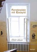 Fensterplatz mit Essayist