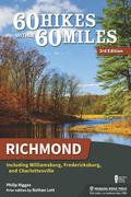 60 Hikes Within 60 Miles: Richmond