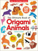The Ultimate Book of Origami Animals