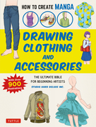 How to Create Manga: Drawing Clothing and Accessories
