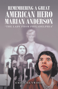 Remembering a Great American Hero     Marian Anderson