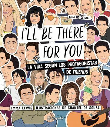 I'll be there for you (Edición mexicana)
