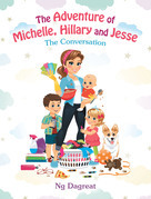 The Adventure of Michelle, Hillary and Jesse