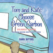 Tom and Kate Choose Green Carbon
