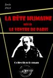 La bête humaine (suivi de Le ventre de Paris)