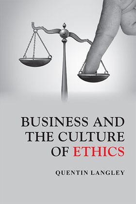 Business and the Culture of Ethics