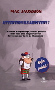Attention ils arrivent !