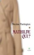 Mathilde qui ?