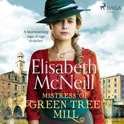 Mistress of Green Tree Mill