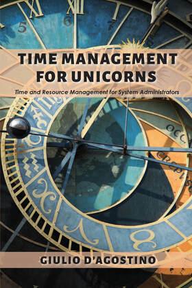 Time Management for Unicorns