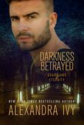 Darkness Betrayed