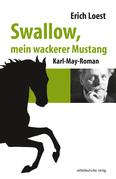 Swallow, mein wackerer Mustang