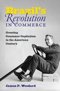Brazil's Revolution in Commerce