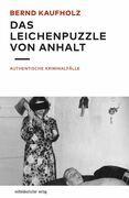 Das Leichenpuzzle von Anhalt
