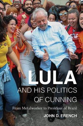 Lula and His Politics of Cunning