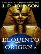 El Quinto Origen 2. Nefer Nefer Nefer