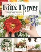 Modern Faux Flower Projects