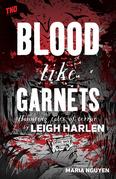 Blood Like Garnets