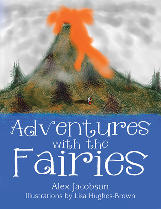 Adventures with the Fairies