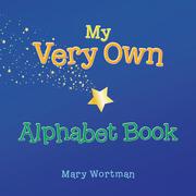 My Very Own Alphabet Book